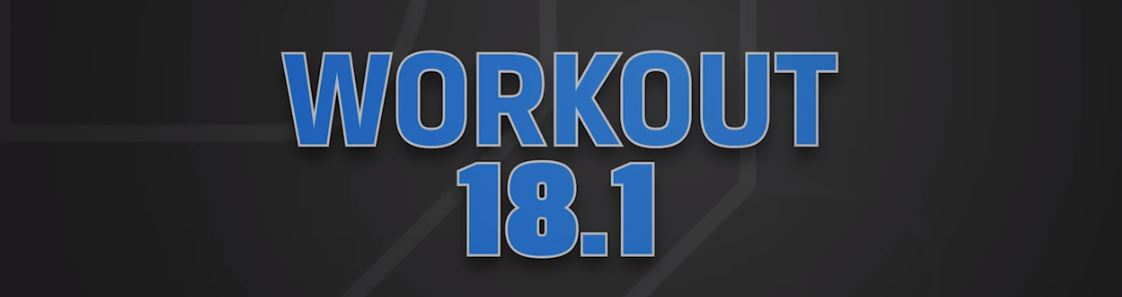 OPEN 2018: workout 18.1 | Crossfit Latina