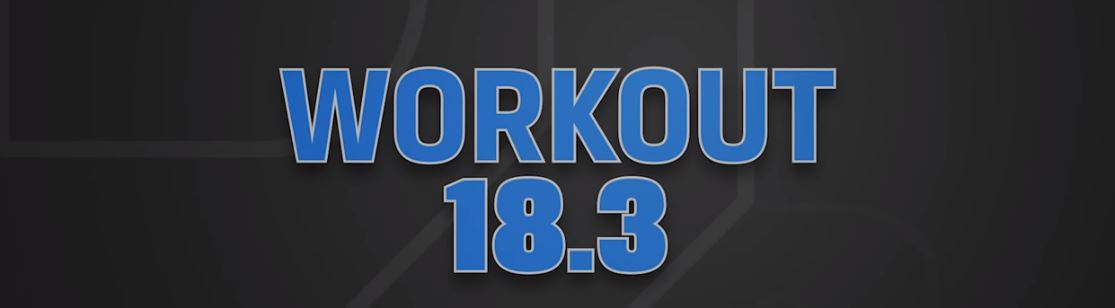 OPEN 2018: workout 18.3 | Crossfit Latina