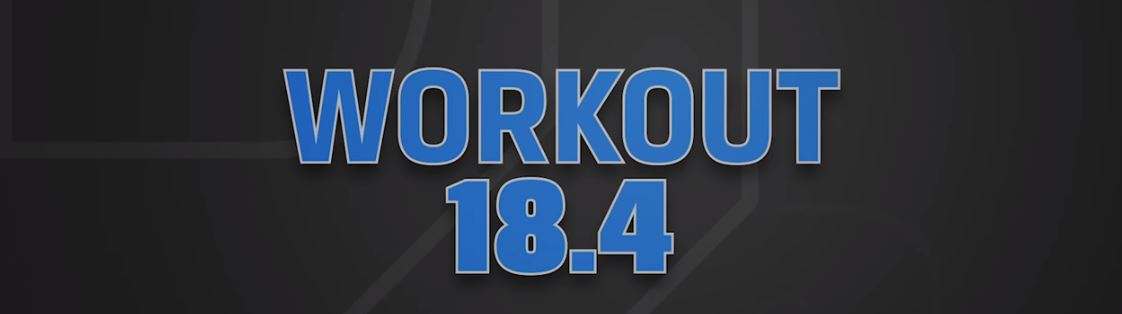 OPEN 2018: workout 18.4 | Crossfit Latina