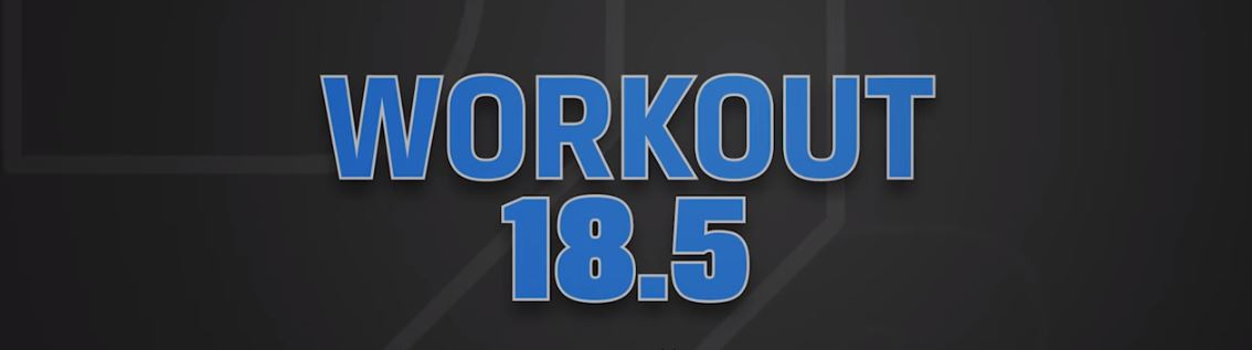 OPEN 2018: workout 18.5 | Crossfit Latina