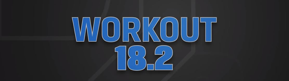 OPEN 2018: workout 18.2 | Crossfit Latina